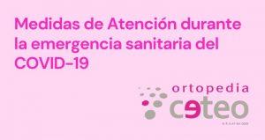 Medidas de atención durante la emergencia sanitaria del COVID-19